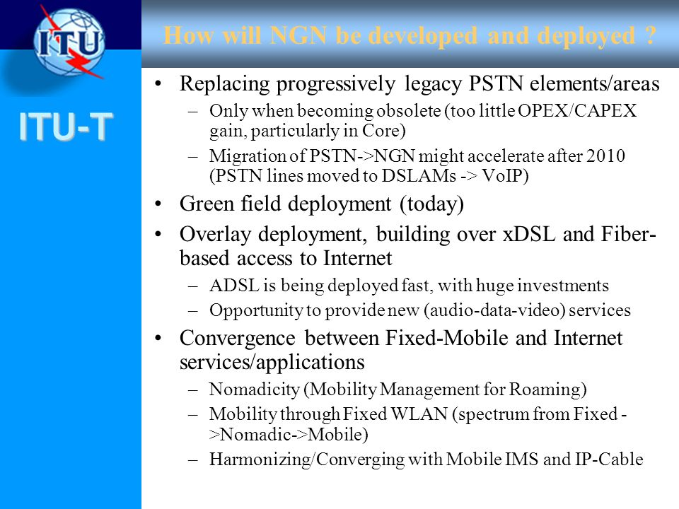 How will NGN be developed and deployed