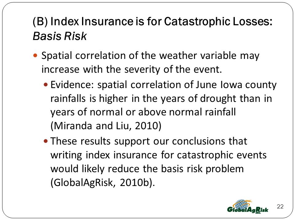 (B) Index Insurance is for Catastrophic Losses: Basis Risk