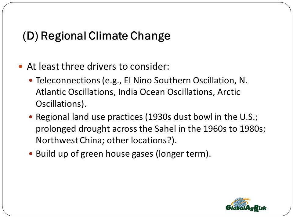 (D) Regional Climate Change