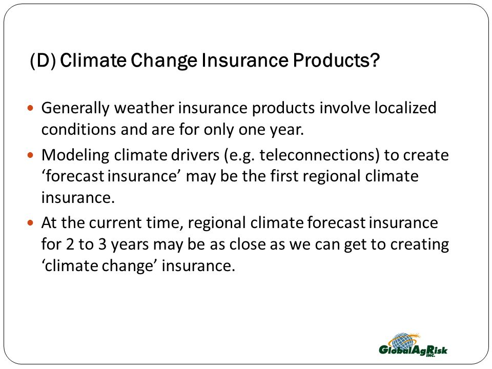 (D) Climate Change Insurance Products
