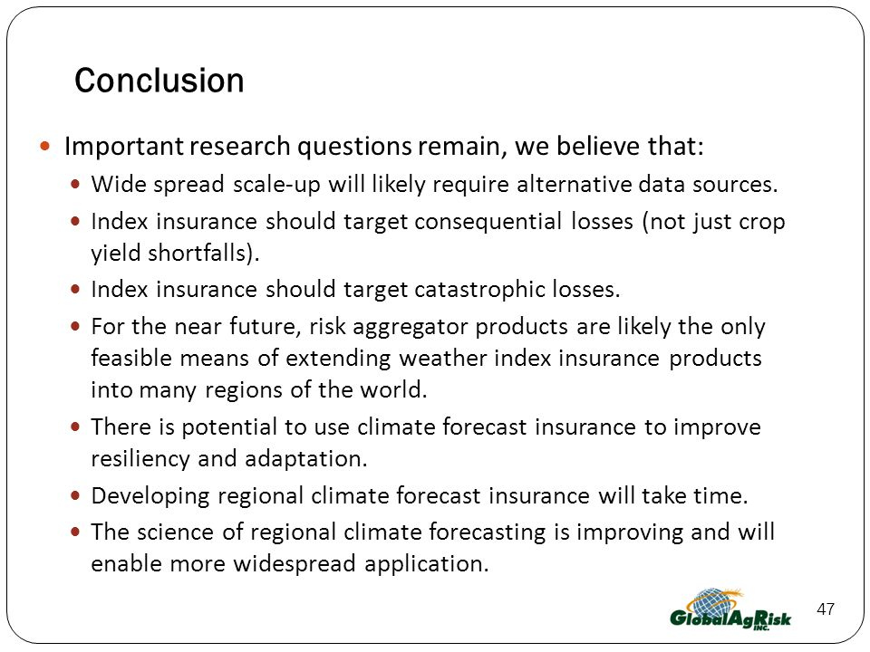 Conclusion Important research questions remain, we believe that: