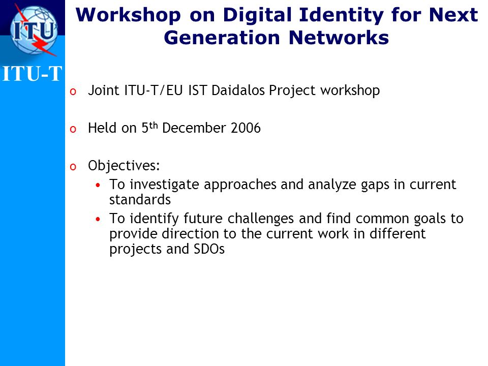 Workshop on Digital Identity for Next Generation Networks