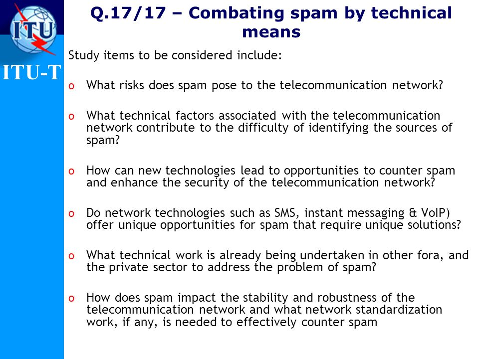 Q.17/17 – Combating spam by technical means