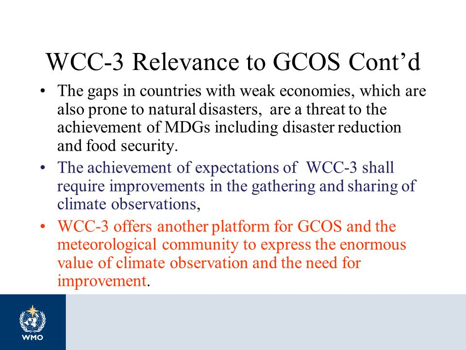 WCC-3 Relevance to GCOS Cont'd