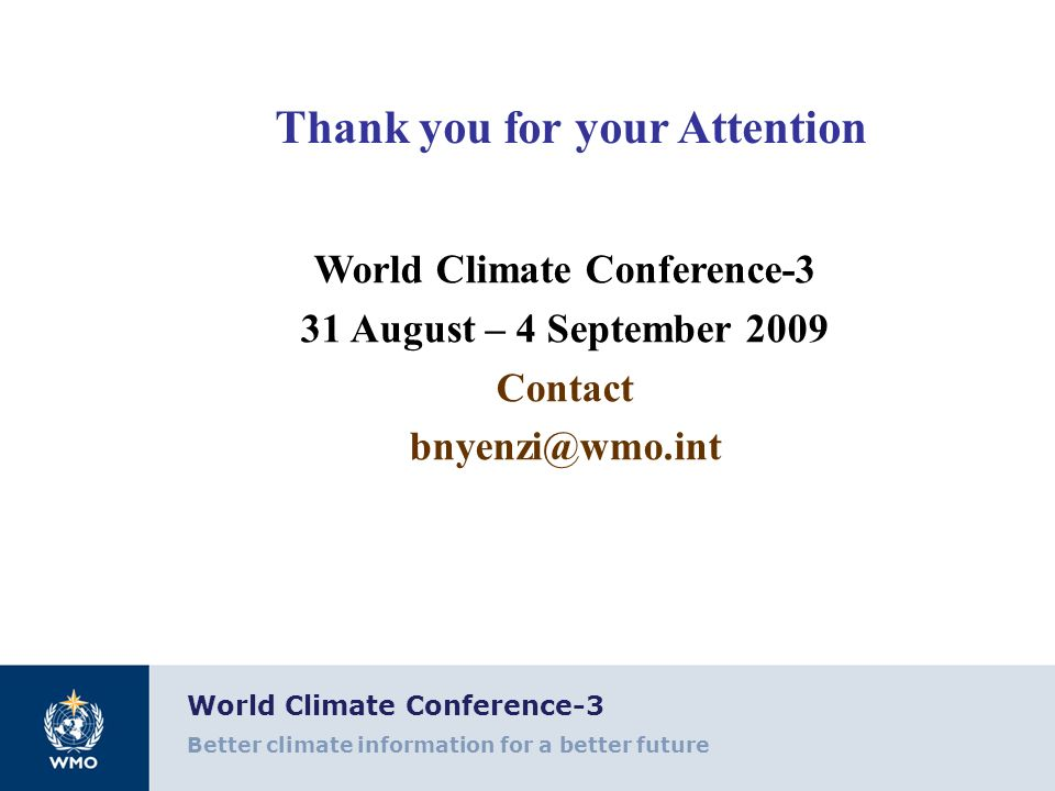 Thank you for your Attention World Climate Conference-3