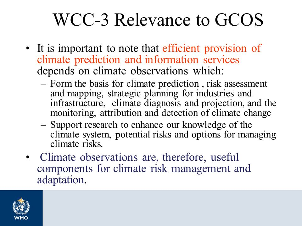 WCC-3 Relevance to GCOS