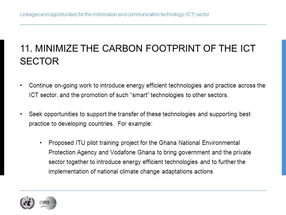 11. MINIMIZE THE CARBON FOOTPRINT OF THE ICT SECTOR
