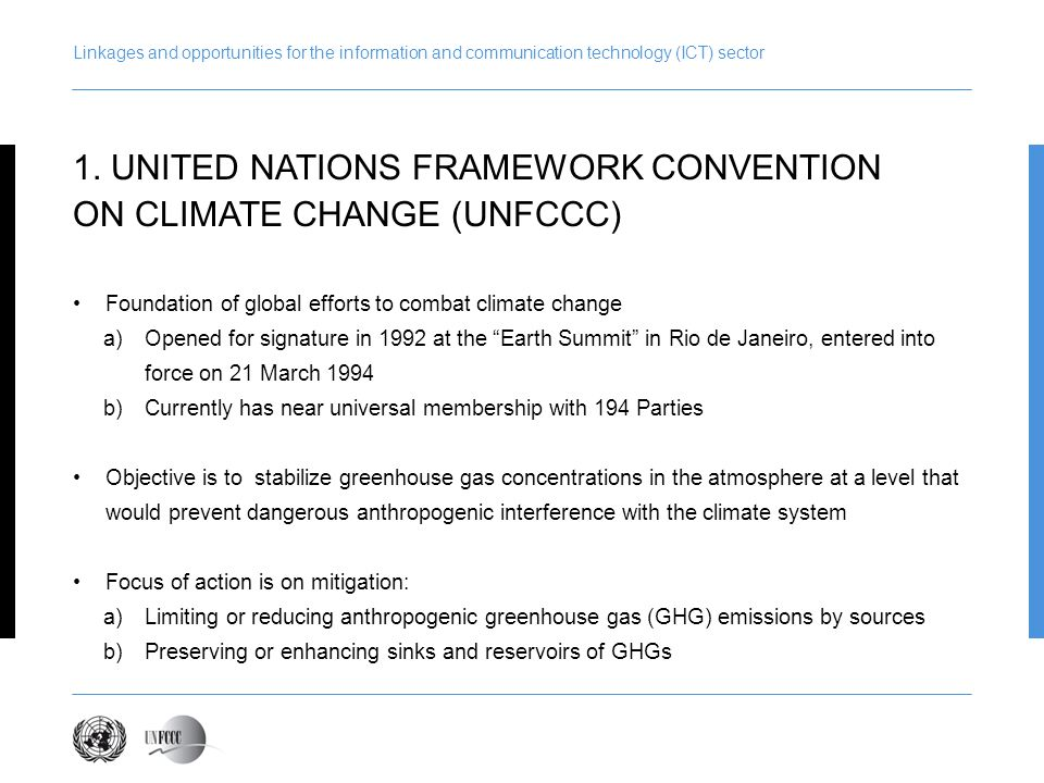 1. UNITED NATIONS FRAMEWORK CONVENTION ON CLIMATE CHANGE (UNFCCC)