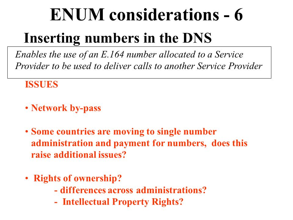 ENUM considerations - 6 Inserting numbers in the DNS