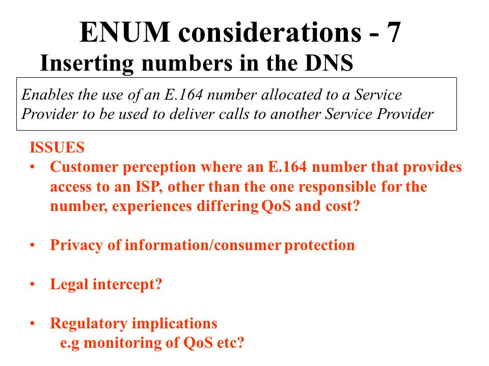 ENUM considerations - 7 Inserting numbers in the DNS
