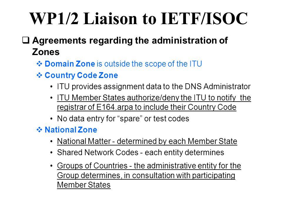 WP1/2 Liaison to IETF/ISOC