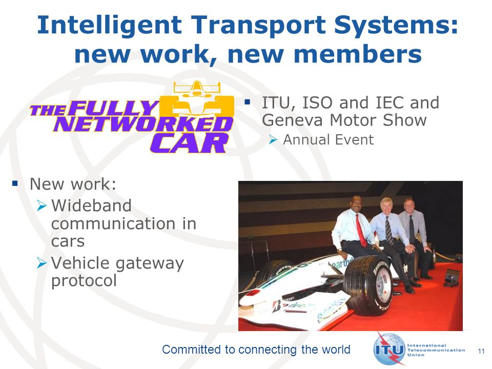 Intelligent Transport Systems: new work, new members