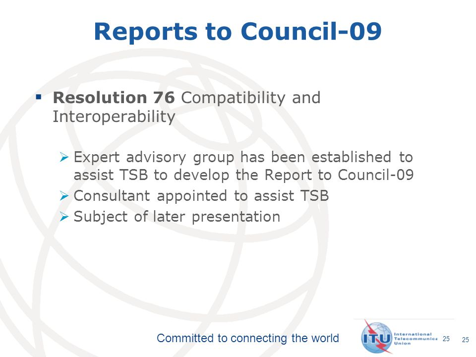 Reports to Council-09 Resolution 76 Compatibility and Interoperability