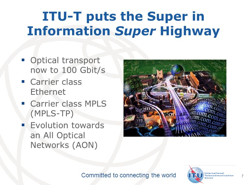 ITU-T puts the Super in Information Super Highway