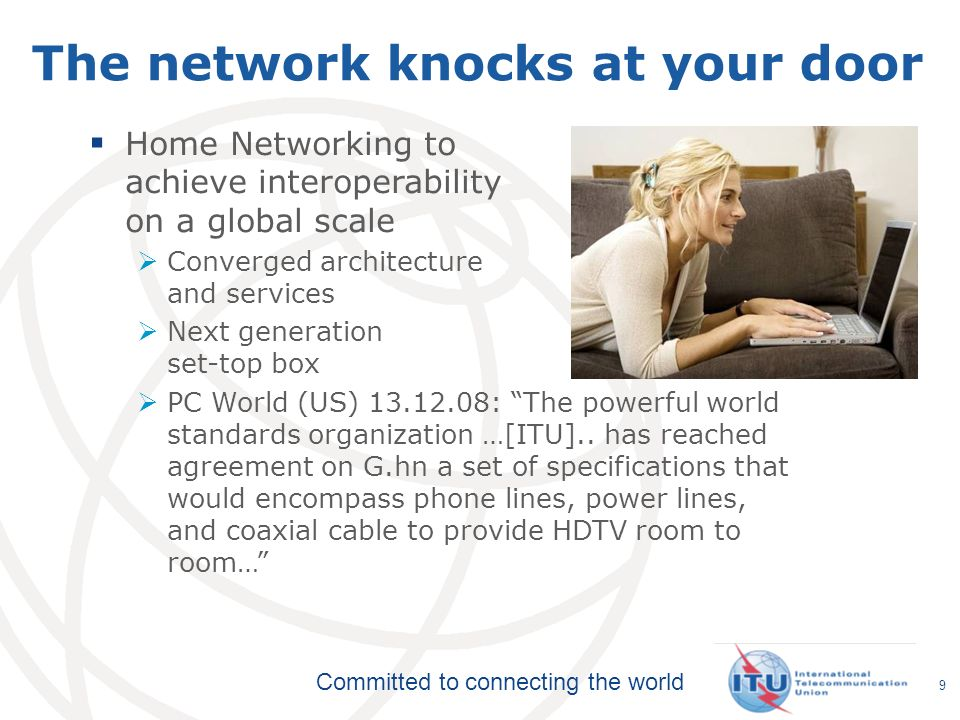 The network knocks at your door