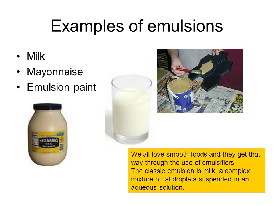emulsion in mayonnaise Mayonnaise (/ ˈ m eɪ ə n eɪ z /, / ˌ m it is a stable emulsion of oil, egg yolk, and acid, either vinegar or lemon juice, with many options for embellishment.