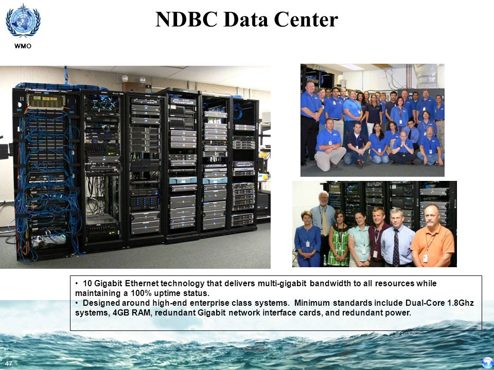 NDBC Data Center A world-class data center is required to handle all these data assembly centers.
