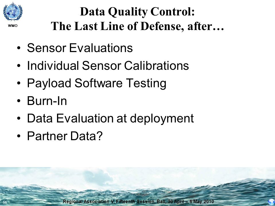 Data Quality Control: The Last Line of Defense, after…