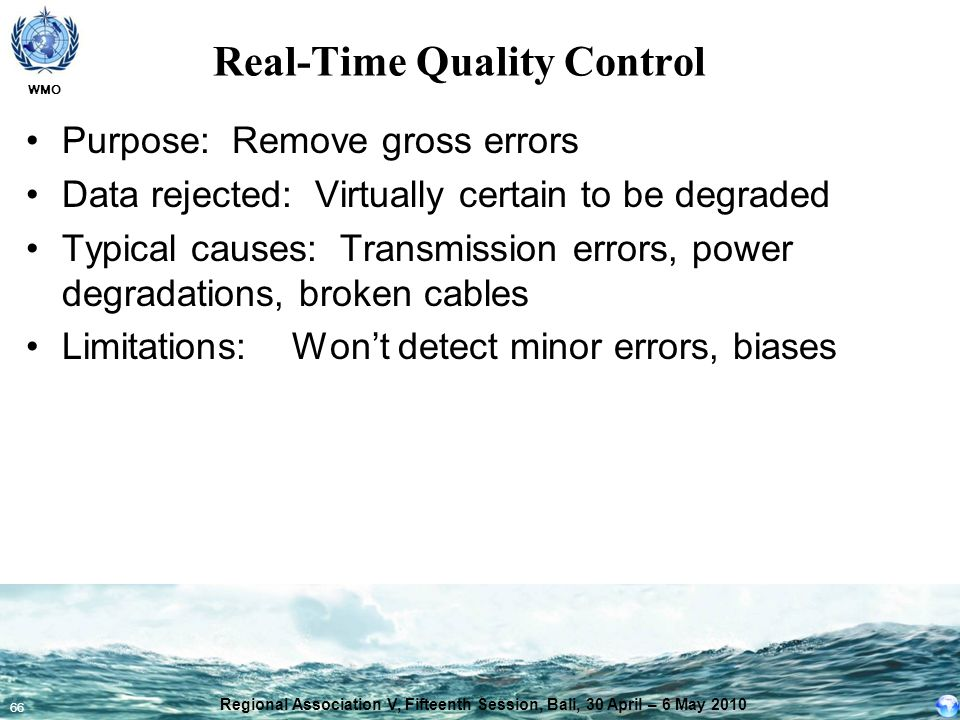 Real-Time Quality Control