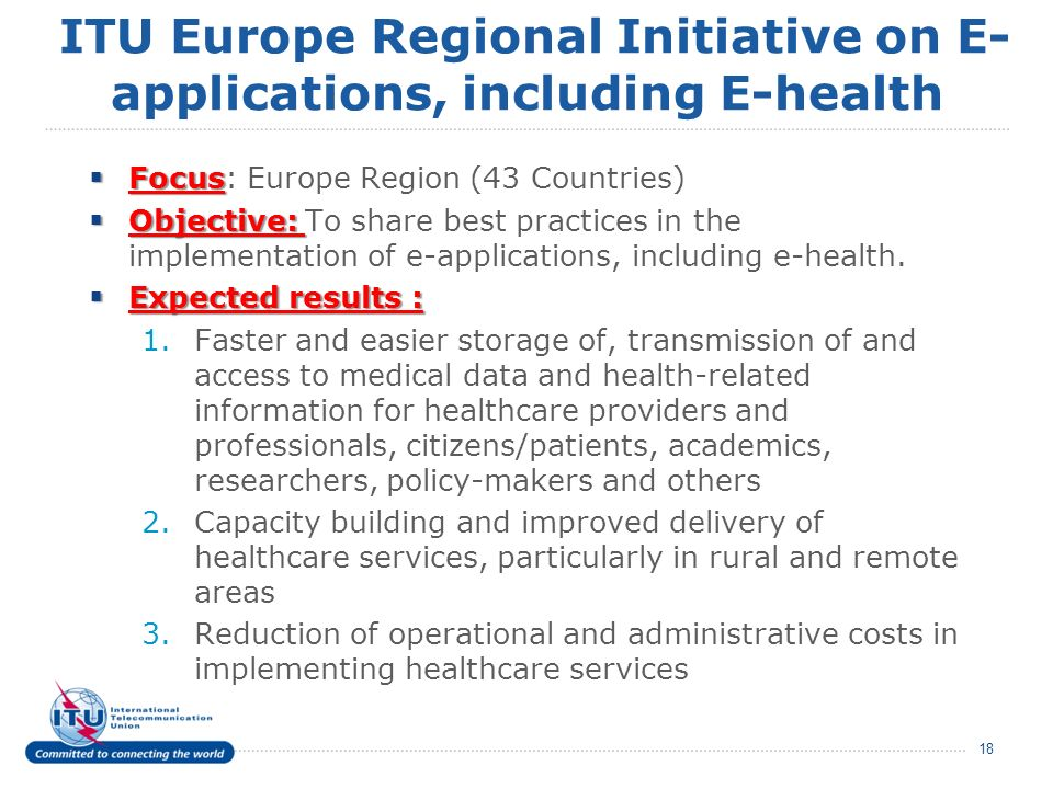 ITU Europe Regional Initiative on E-applications, including E-health