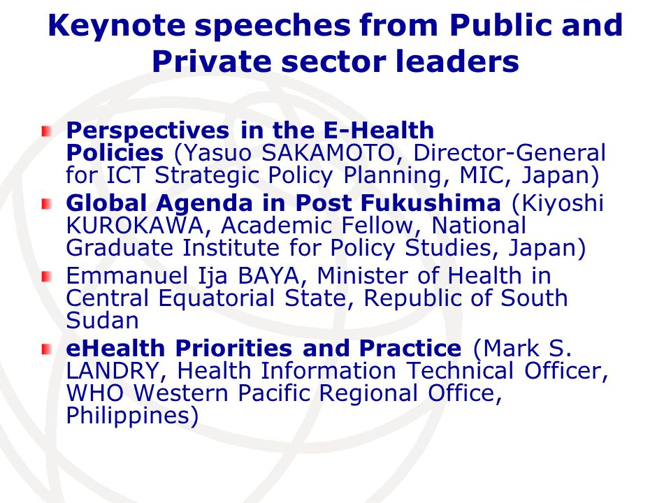 Keynote speeches from Public and Private sector leaders