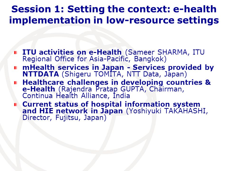 Session 1: Setting the context: e-health implementation in low-resource settings