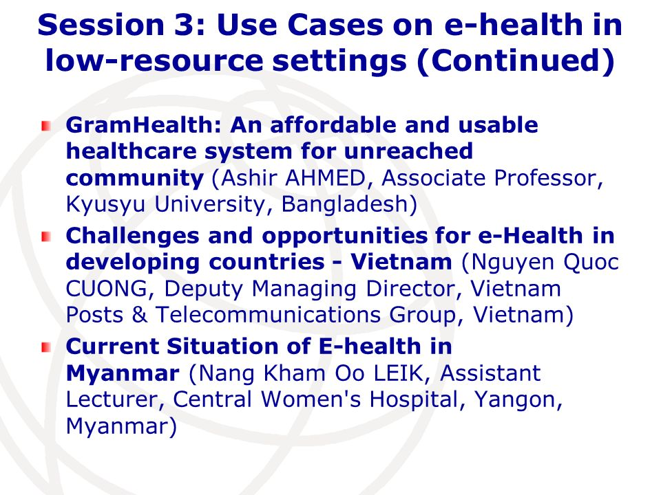 Session 3: Use Cases on e-health in low-resource settings (Continued)