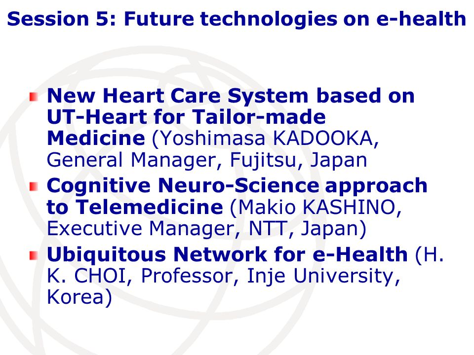 Session 5: Future technologies on e-health