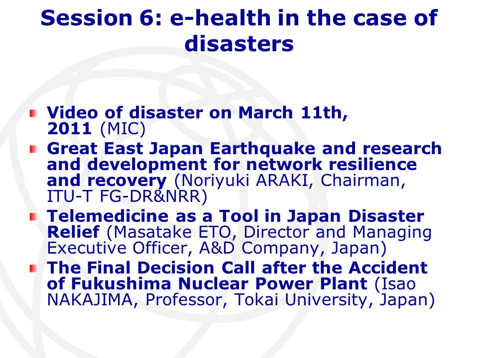 Session 6: e-health in the case of disasters