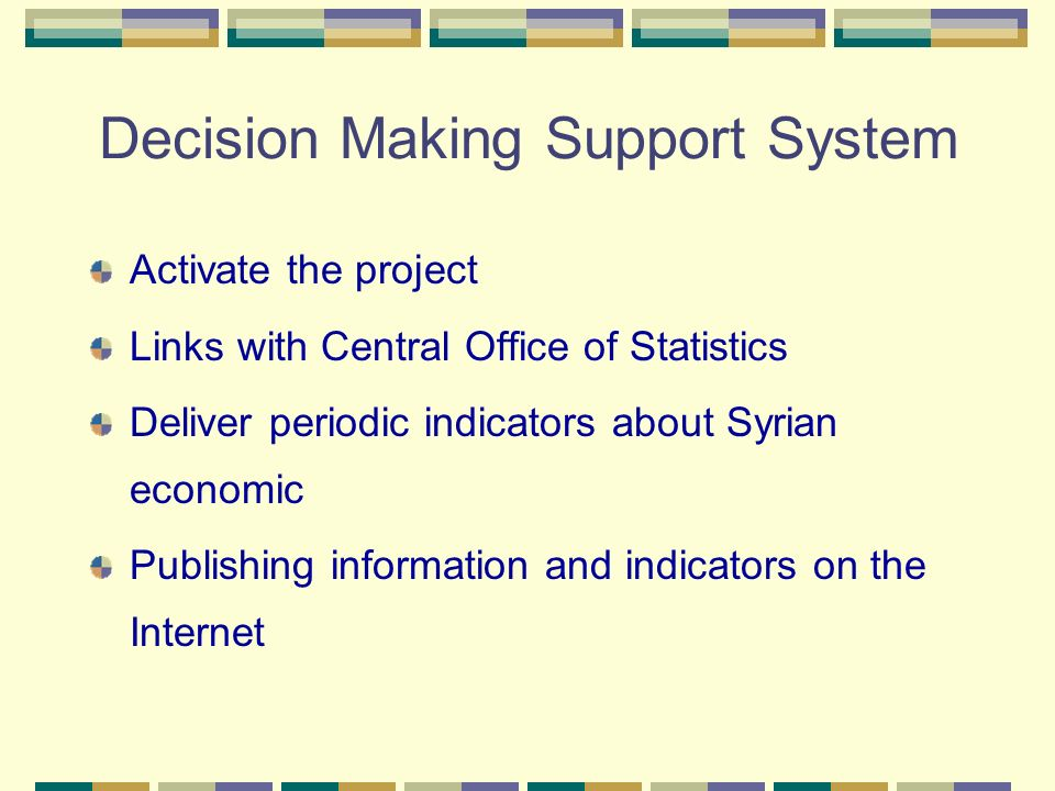 Decision Making Support System