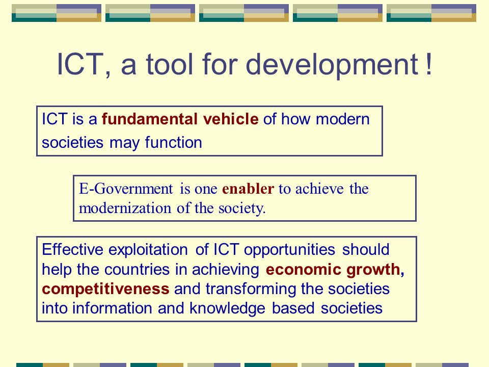 ICT, a tool for development !