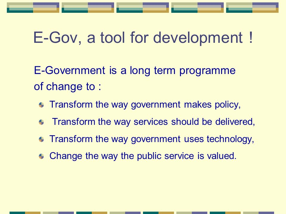 E-Gov, a tool for development !