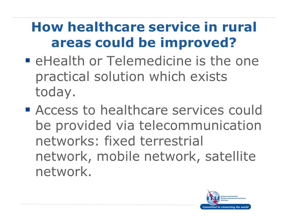 How healthcare service in rural areas could be improved