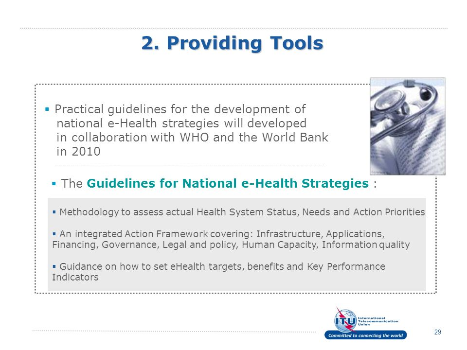 2. Providing Tools Practical guidelines for the development of