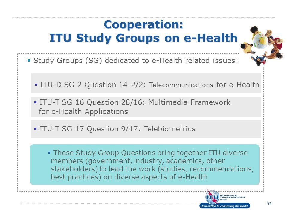 Cooperation: ITU Study Groups on e-Health