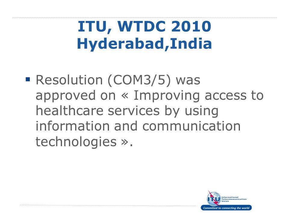 ITU, WTDC 2010 Hyderabad,India