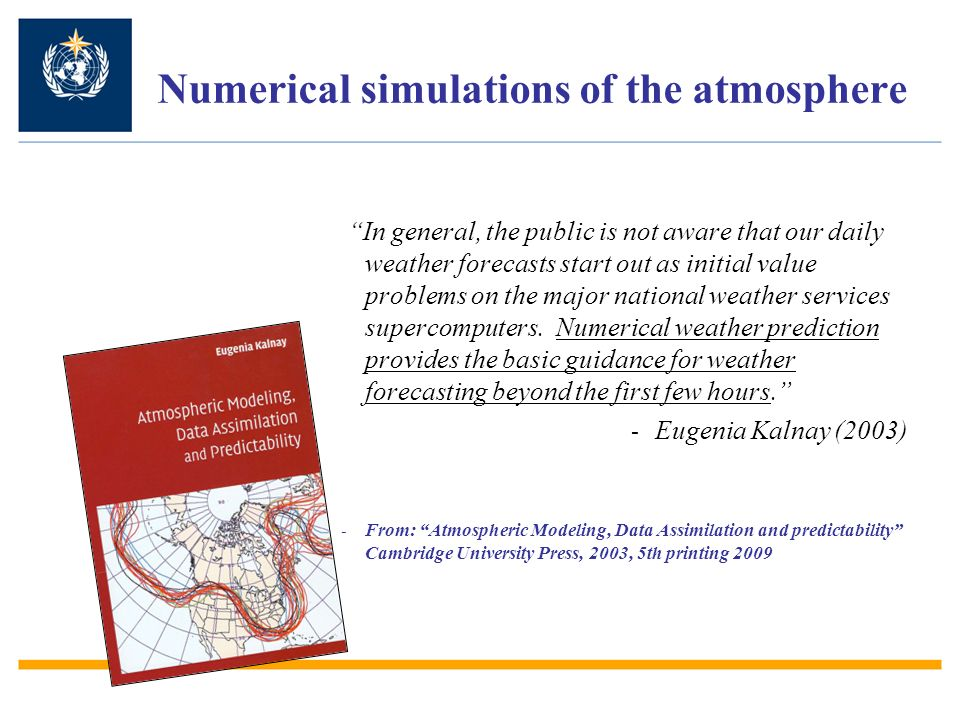 Numerical simulations of the atmosphere