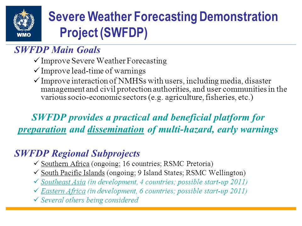 Severe Weather Forecasting Demonstration Project (SWFDP)