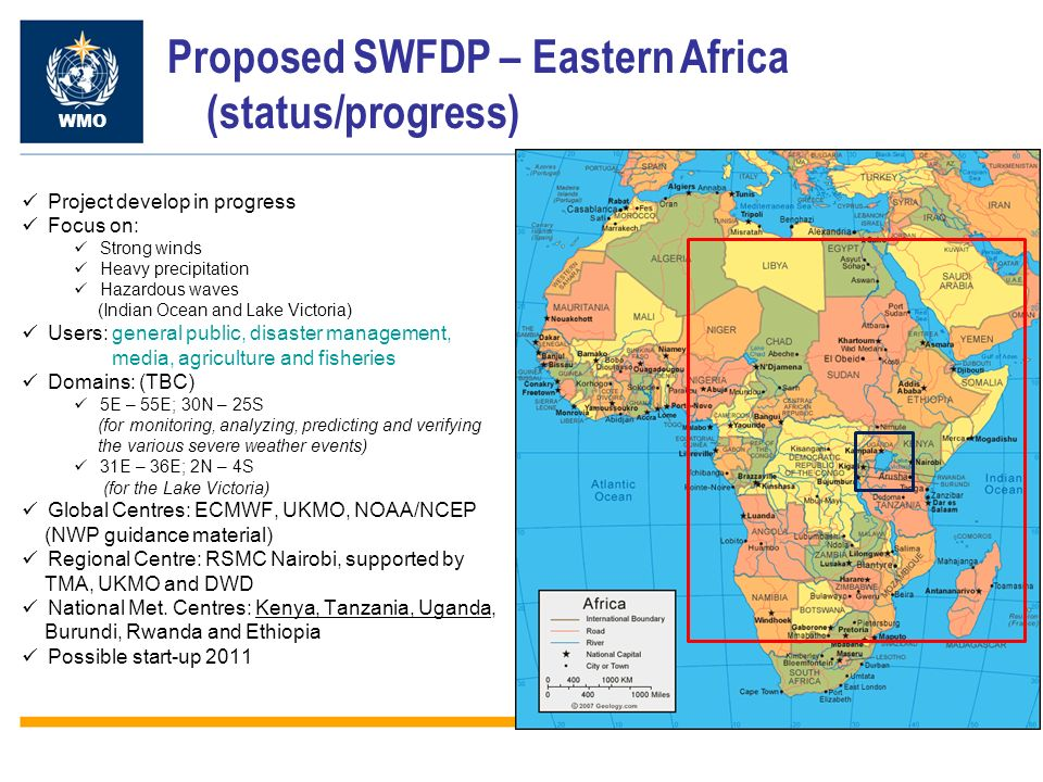 Proposed SWFDP – Eastern Africa (status/progress)