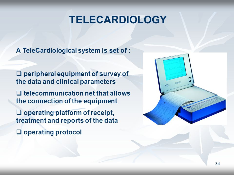 TELECARDIOLOGY A TeleCardiological system is set of :