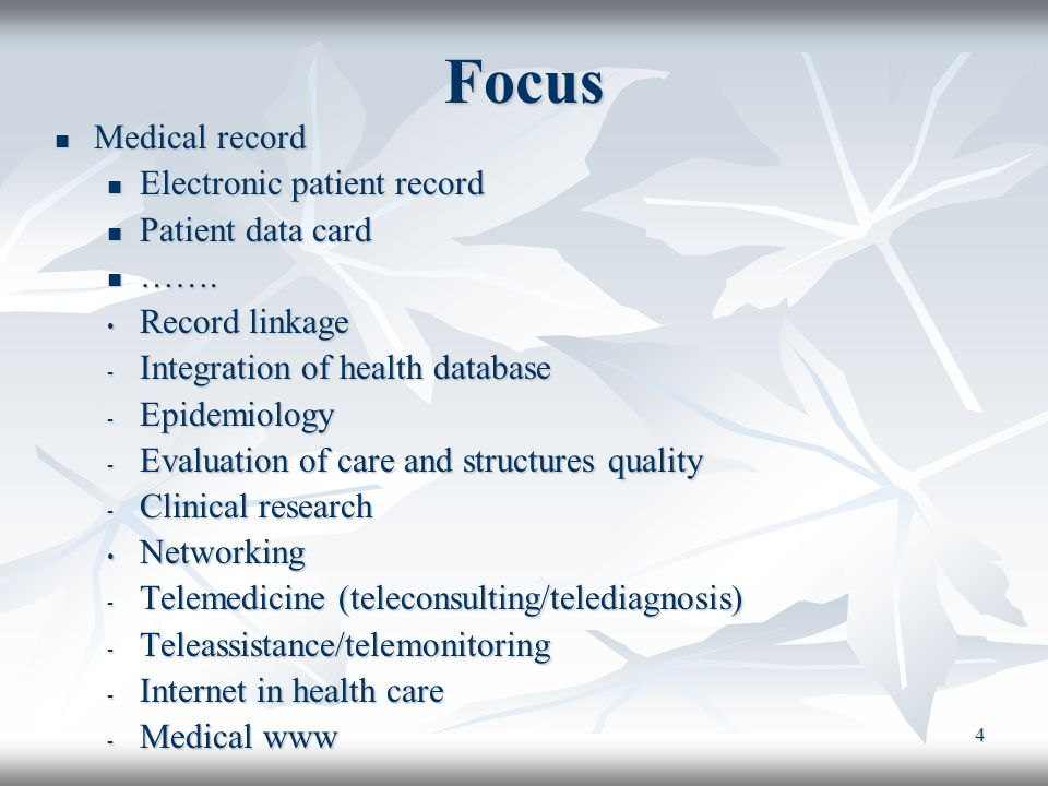 Focus Medical record Electronic patient record Patient data card …….