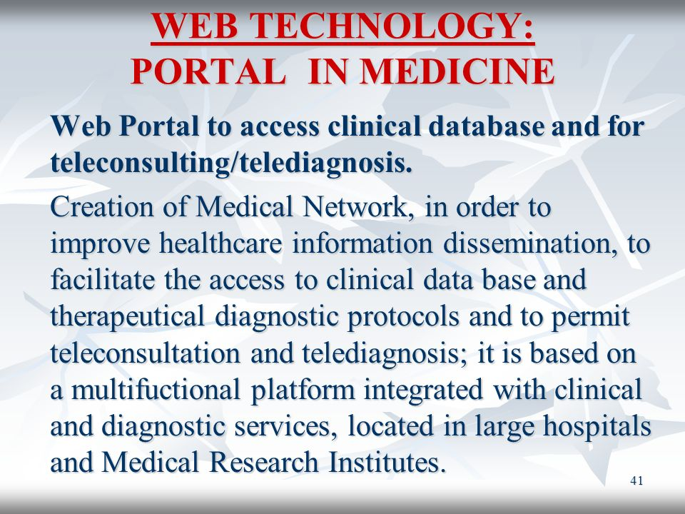 WEB TECHNOLOGY: PORTAL IN MEDICINE