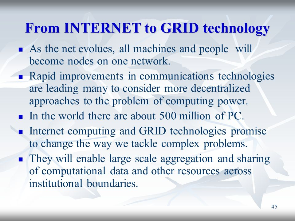 From INTERNET to GRID technology