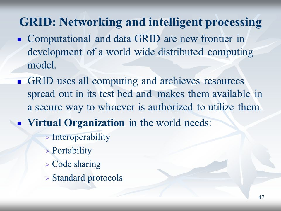 GRID: Networking and intelligent processing