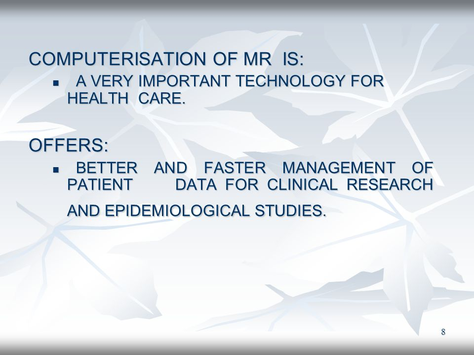 COMPUTERISATION OF MR IS:
