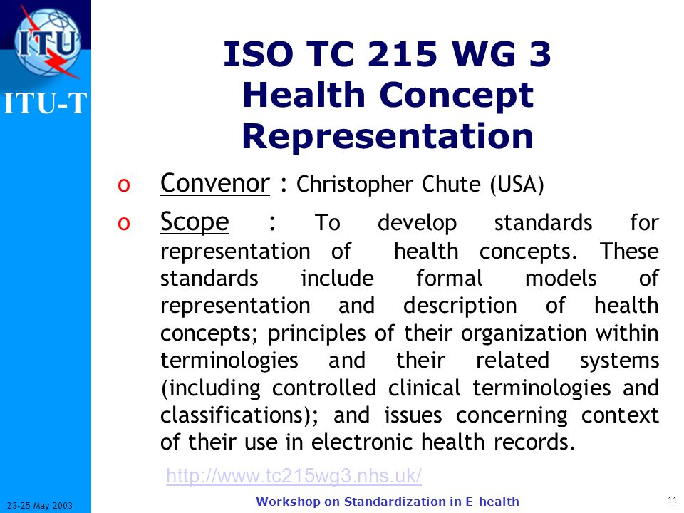 ISO TC 215 WG 3 Health Concept Representation