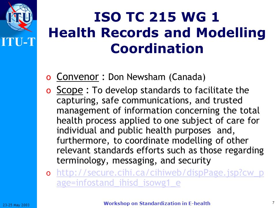 ISO TC 215 WG 1 Health Records and Modelling Coordination
