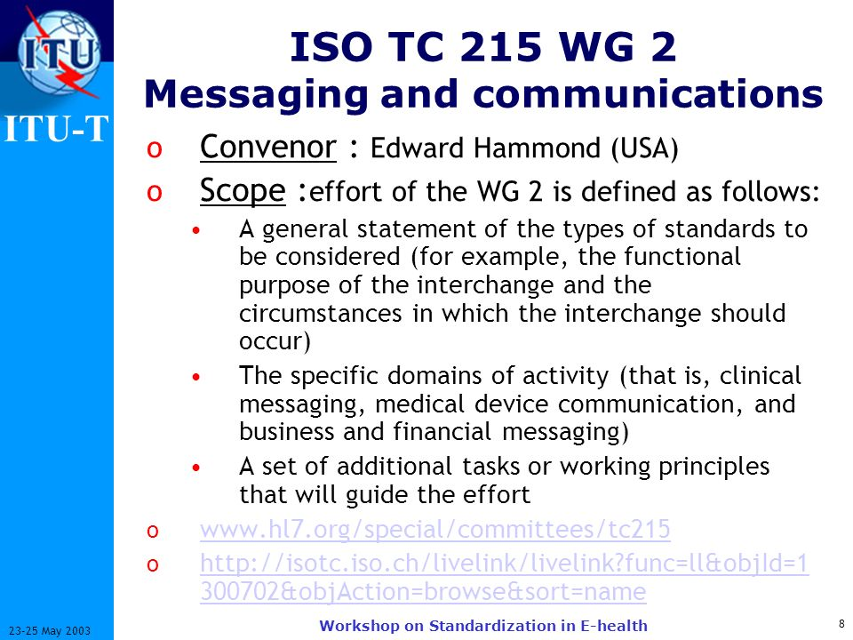 ISO TC 215 WG 2 Messaging and communications