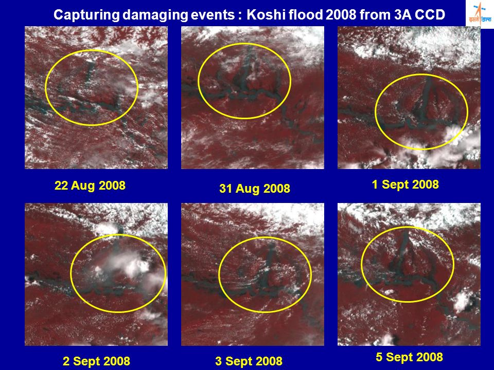 Capturing damaging events : Koshi flood 2008 from 3A CCD