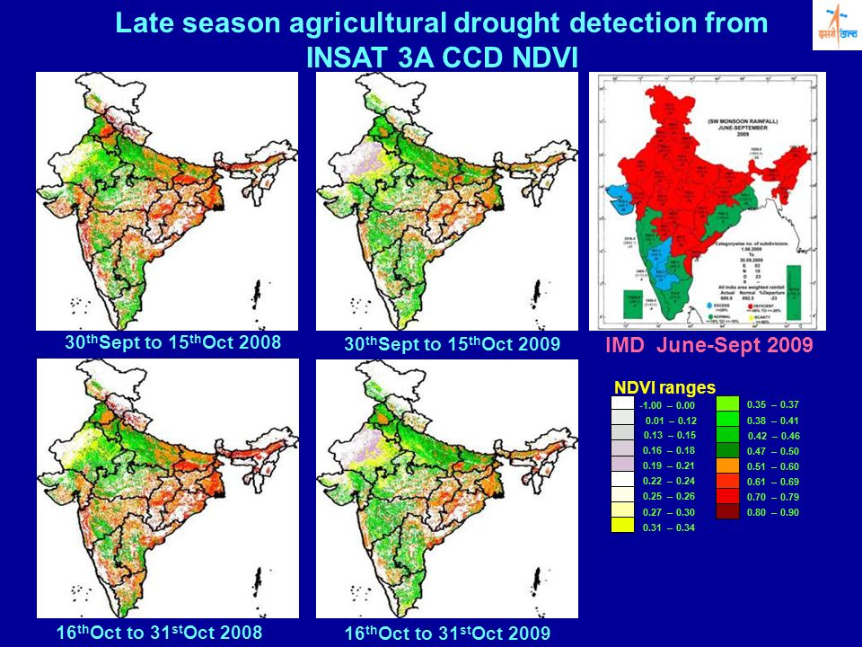 Late season agricultural drought detection from INSAT 3A CCD NDVI